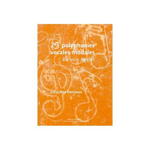 COMBRE DERVIEUX GILLES - POLYPHONIES VOCALES MODALES (25) A 2 VOIX EGALES - FORMATION MUSICALE