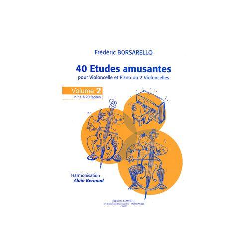 COMBRE BORSARELLO FREDERIC - ETUDES AMUSANTES (40) VOL.2 (11 A 20) - VIOLONCELLE ET PIANO (OU 2 VIOLONCELLE