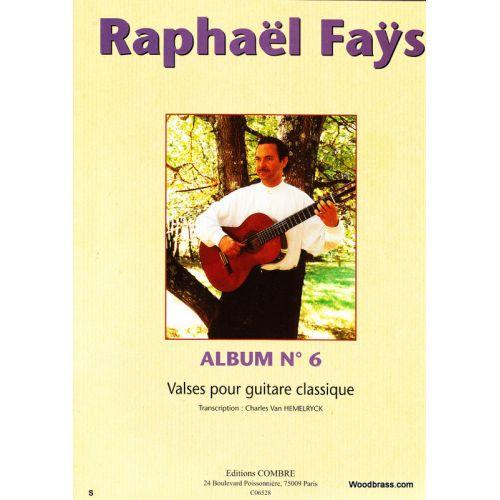COMBRE FAYS RAPHAEL - ALBUM N°6 (VALSES) - GUITARE