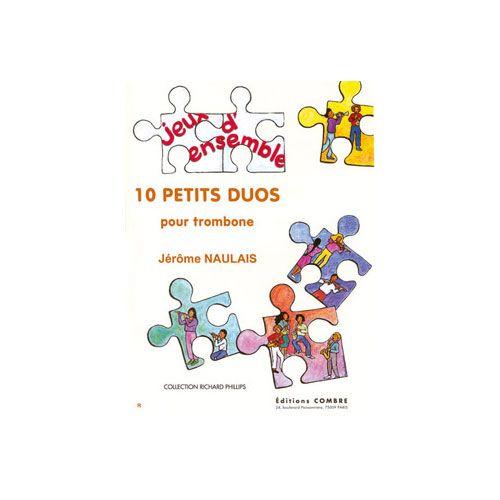 COMBRE NAULAIS JEROME - PETITS DUOS (10) - 2 TROMBONES