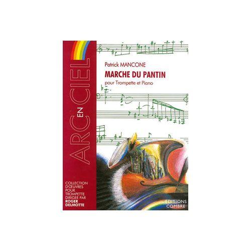 COMBRE MANCONE PATRICK - MARCHE DU PANTIN - TROMPETTE ET PIANO