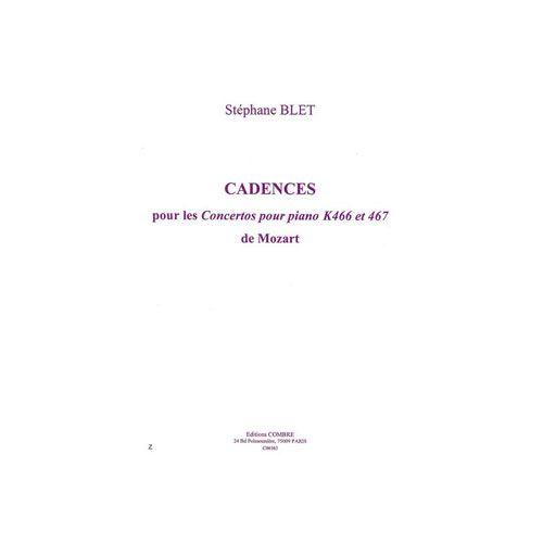 COMBRE BLET STEPHANE - CADENCES POUR LES CONCERTOS POUR K466 ET K467 DE MOZART - PIANO