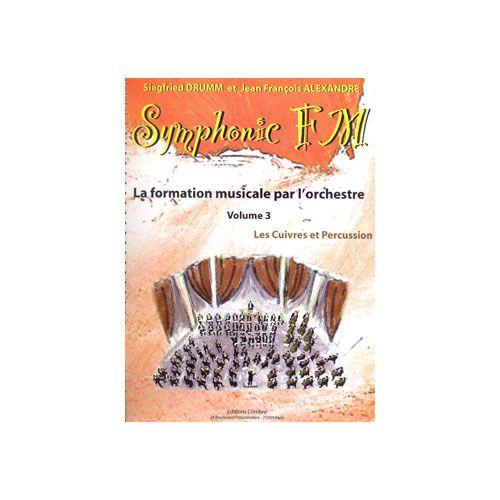 COMBRE ALEXANDRE J.-F. / DRUMM S. - SYMPHONIC FM VOL.3 ELEVE - CUIVRES ET PERCUSSIONS