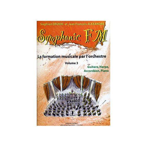 COMBRE ALEXANDRE J.-F. / DRUMM S. - SYMPHONIC FM VOL.3 ELEVE - GUITARE, HARPE, ACCORDEON, PIANO
