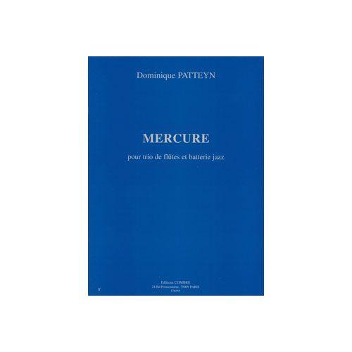 COMBRE PATTEYN DOMINIQUE - MERCURE - 3 FLUTES ET BATTERIE JAZZ