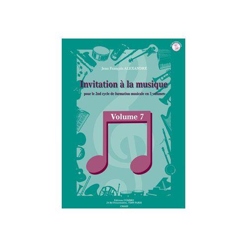 COMBRE ALEXANDRE JEAN FRANCOIS - INVITATION A LA MUSIQUE VOL.7 - FORMATION MUSICALE