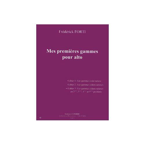 COMBRE FORTI - MES PREMIERES GAMMES POUR ALTO VOL.3