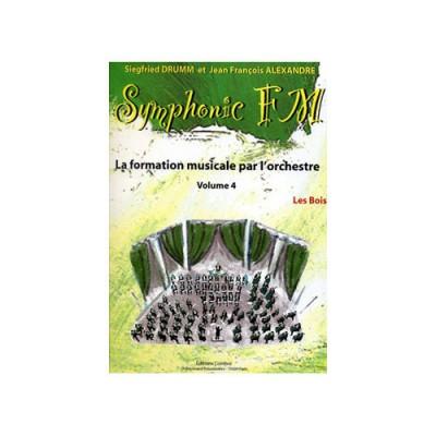 COMBRE ALEXANDRE J.-F. / DRUMM S. - SYMPHONIC FM VOL.4 ELEVE - LES BOIS