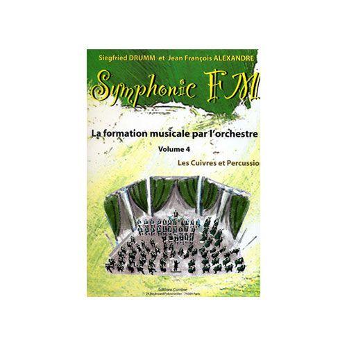 COMBRE ALEXANDRE J.-F. / DRUMM S. - SYMPHONIC FM VOL.4 ELEVE - CUIVRES ET PERCUSSIONS