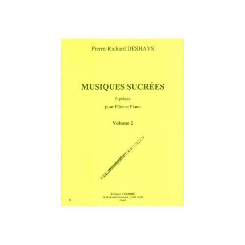 COMBRE DESHAYS PIERRE-RICHARD - MUSIQUES SUCREES VOL.2 - 3 PIECES - FLUTE ET PIANO