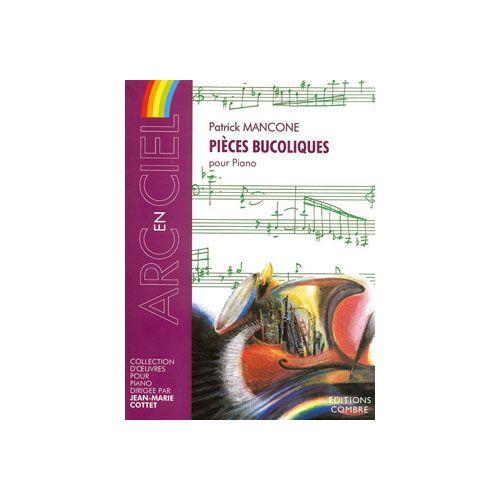 COMBRE MANCONE PATRICK - PIECES BUCOLIQUES - PIANO