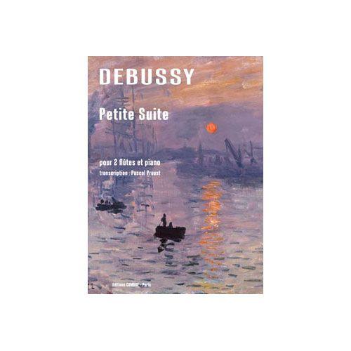 COMBRE DEBUSSY CLAUDE / PROUST PASCAL - PETITE SUITE - TRANSCRIPTION POUR 2 FLUTES ET PIANO