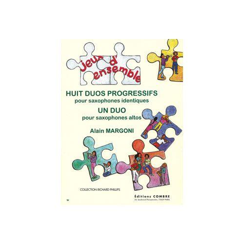COMBRE MARGONI ALAIN - DUOS PROGRESSIFS (8) ET UN DUO - 2 SAXOPHONES