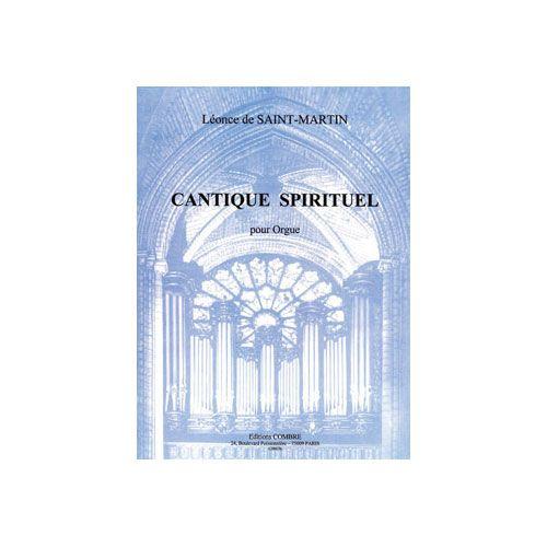 COMBRE SAINT-MARTIN LEONCE DE - CANTIQUE SPIRITUEL OP.41 - ORGUE