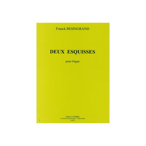 COMBRE BESINGRAND FRANCK - ESQUISSES (2) - ORGUE