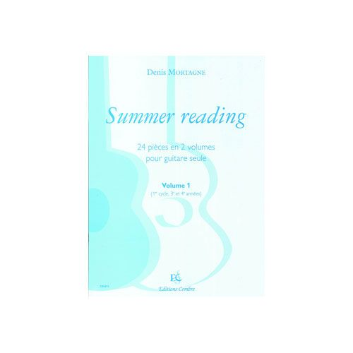 COMBRE MORTAGNE DENIS - SUMMER READING VOL.1 - GUITARE
