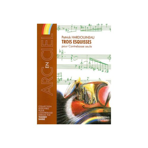 COMBRE HARDOUINEAU PATRICK - ESQUISSES (3) - CONTREBASSE SEULE
