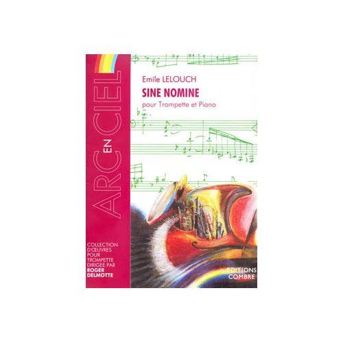 COMBRE LELOUCH EMILE - SINE NOMINE - TROMPETTE ET PIANO