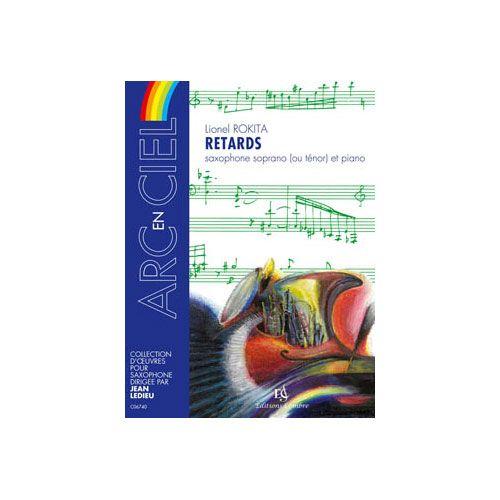 COMBRE ROKITA LIONEL - RETARDS - SAXOPHONE SOPRANO OU TENOR ET PIANO