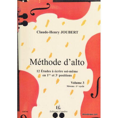 COMBRE JOUBERT CLAUDE-HENRY - METHODE D'ALTO VOL.3 : 12 ETUDES EN 1ERE ET 3E POSITIONS - ALTO