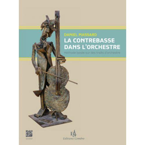 COMBRE MASSARD D. - LA CONTREBASSE DANS L'ORCHESTRE