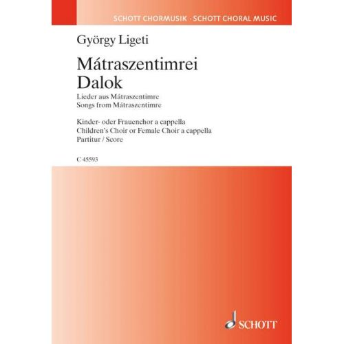 SCHOTT LIGETI GYOERGY - MATRASZENTIMREI DALOK - 2-3PART CHILDREN'S CHOIR A CAPPELLA