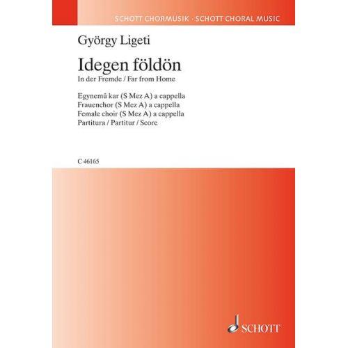 SCHOTT LIGETI GYOERGY - IGEDEN FOELDOEN - FEMALE CHOIR OR CHILDREN'S CHOIR