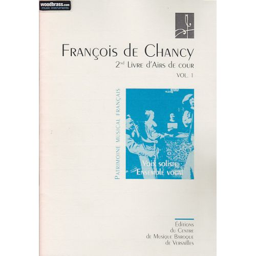 CMBV DE CHANCY F. - 2EME LIVRE D'AIRS DE COUR VOL.1