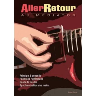 PLAY MUSIC PUBLISHING TAUZIN BRUNO - ALLER-RETOUR AU MEDIATOR