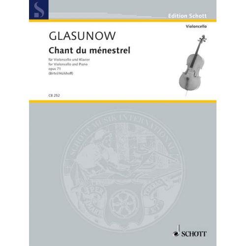 SCHOTT GLAZUNOV A. - CHANT DU MÉNESTREL OP. 71 - VIOLONCELLE