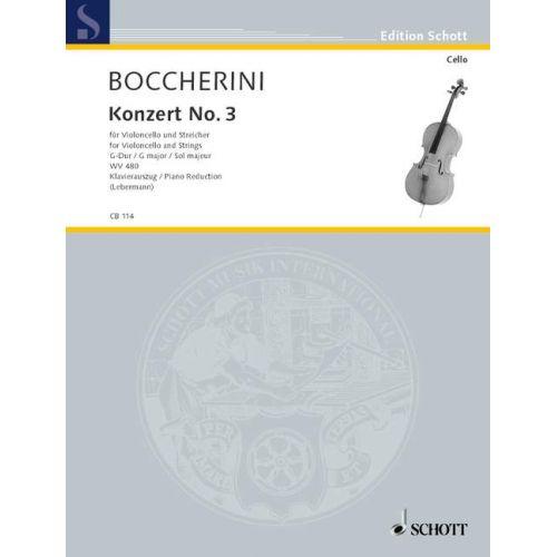 SCHOTT BOCCHERINI LUIGI - CONCERTO NO. 3 IN G MAJOR WV 480 - CELLO AND STRING ORCHESTRA