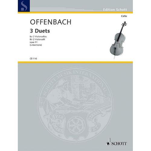 SCHOTT OFFENBACH JACQUES - THREE DUETS OP. 51 - 2 CELLOS