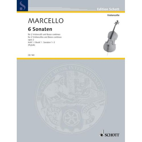 SCHOTT MARCELLO BENEDETTO - SIX SONATAS VOL. 1 - 2 CELLOS AND BASSO CONTINUO