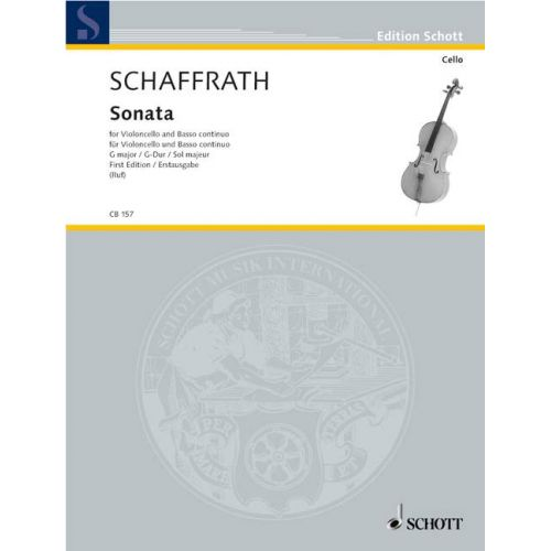 SCHOTT SCHAFFRATH CHRISTOPH - SONATA IN G MAJOR - CELLO AND BASSO CONTINUO
