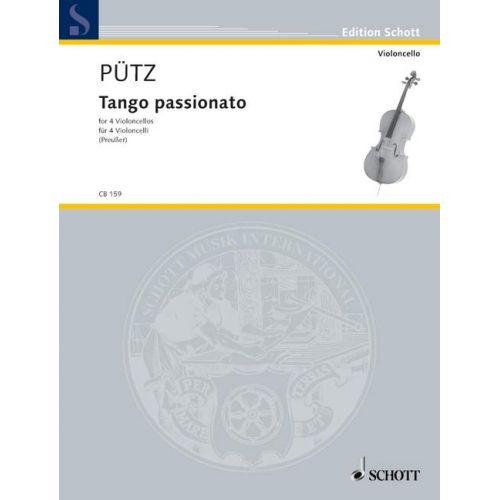 SCHOTT PUETZ EDUARD - TANGO PASSIONATO - 4 CELLOS