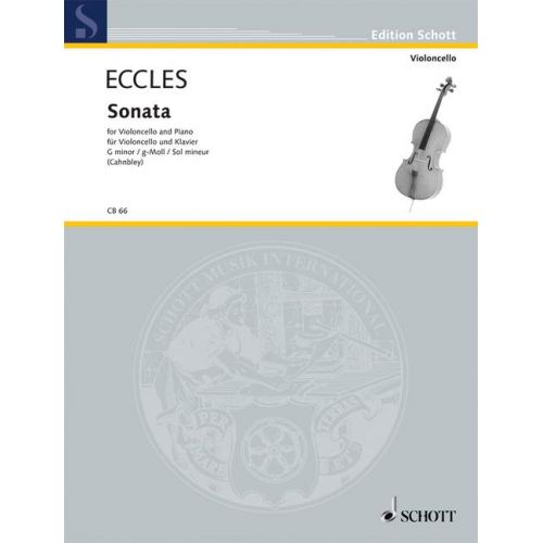 SCHOTT ECCLES HENRY - SONATE G MINOR - CELLO AND PIANO