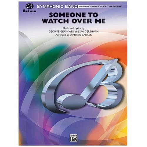 ALFRED PUBLISHING GERSHWIN GEORGE - SOMEONE TO WATCH OVER ME - SYMPHONIC WIND BAND