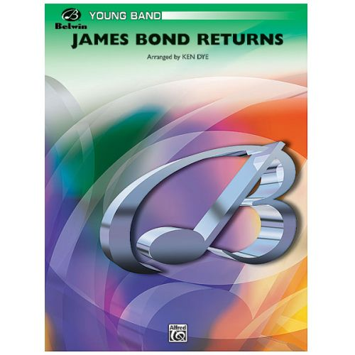 ALFRED PUBLISHING NORMAN AND BARRY - JAMES BOND RETURNS - SYMPHONIC WIND BAND