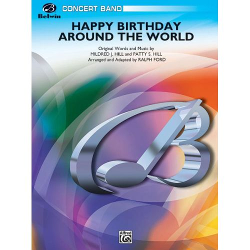 ALFRED PUBLISHING FORD RALPH - HAPPY BIRTHDAY AROUND THE WORLD - SYMPHONIC WIND BAND