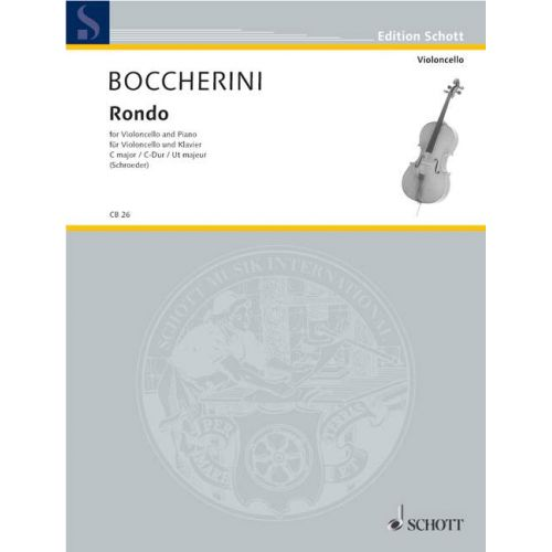 SCHOTT BOCCHERINI LUIGI - RONDO C MAJOR G 310 - CELLO AND PIANO