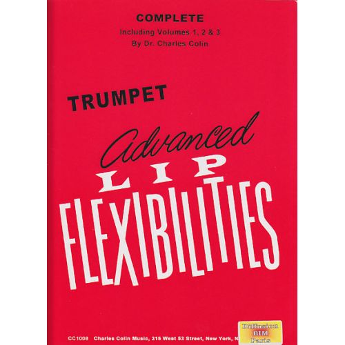 CHARLES COLIN MUSIC COLIN CHARLES - ADVANCED LIP FLEXIBILITIES FOR TRUMPET (3 VOL.)
