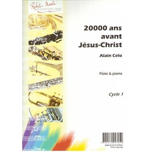 ROBERT MARTIN CELO A. - 20000 ANS AVANT JÉSUS CHRIST