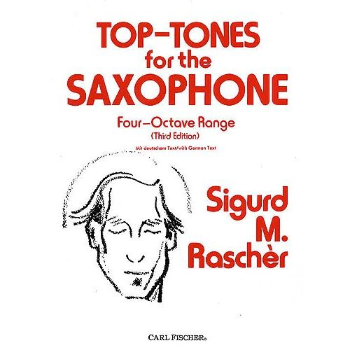 CARL FISCHER RASCHER SIGURD M. - TOP TONES FOR THE SAXOPHONE - FOUR-OCTAVE RANGE (THIRD EDITION) - SAXOPHONE