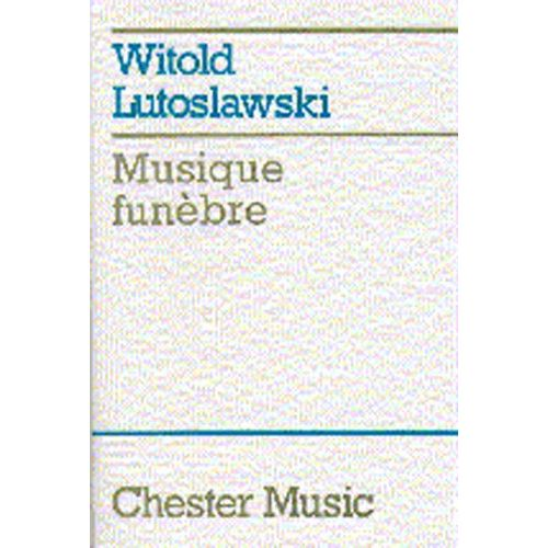 CHESTER MUSIC MUSIQUE FUNEBRE FOR STRING ORCHESTRA - STUDY SCORE