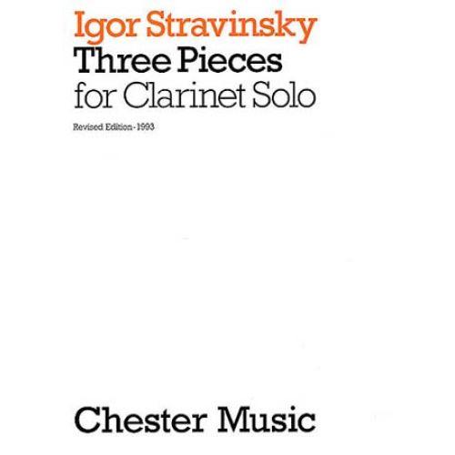 CHESTER MUSIC STRAVINSKY - THREE PIECES - CLARINET SOLO