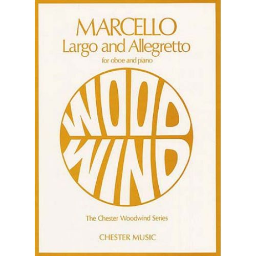 CHESTER MUSIC MARCELLO BENEDETTO - LARGO AND ALLEGRETTO - HAUTBOIS & PIANO