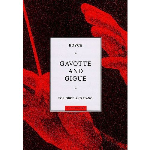 CHESTER MUSIC WILLIAM BOYCE - GAVOTTE AND GIGUE FOR OBOE AND PIANO - OBOE