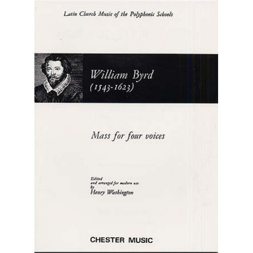 CHESTER MUSIC BYRD WILLIAM - MASS FOR 4 VOICES - CHOEUR