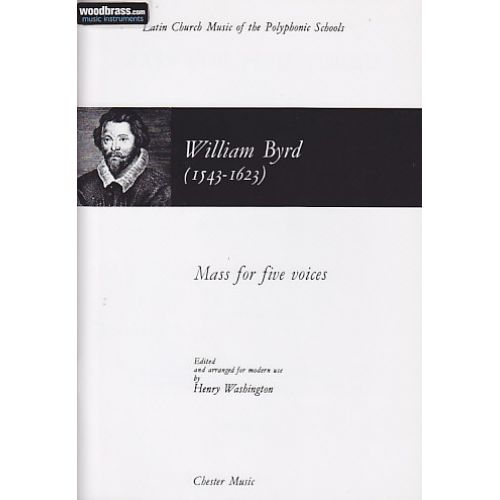 CHESTER MUSIC BYRD W. - MASS FOR FIVE VOICES