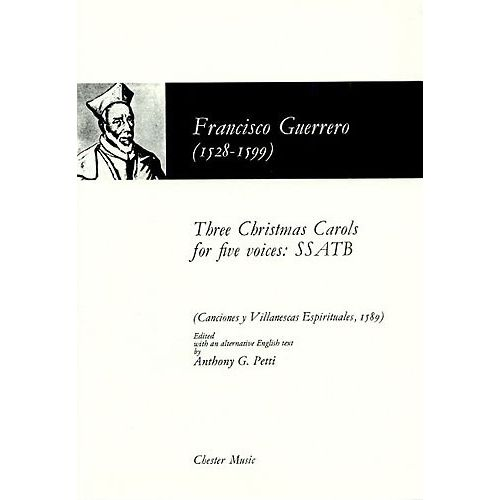 CHESTER MUSIC FRANCISCO GUERRERO THREE CHRISTMAS CAROLS FOR FIVE VOICES CHOR - CHORAL